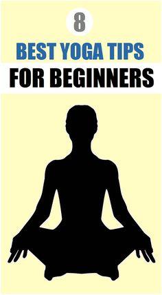 8 Best Yoga Tips For Beginners