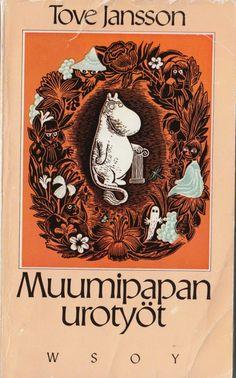 Muumipapan urotyöt -Tove Jansson  - vintage Moomins book