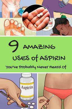 9 Amazing ASPIRIN Uses You've Probably Never Heard Of
