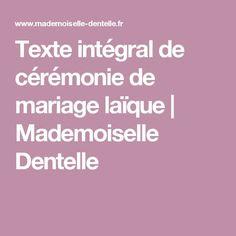 Texte intégral de cérémonie de mariage laïque   Mademoiselle Dentelle