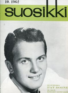 Suosikki 1962, 10 Pat Boone, Old Commercials, Magazine Articles, Magazine Covers, Finland, Album Covers, Retro Vintage, Books, Poster