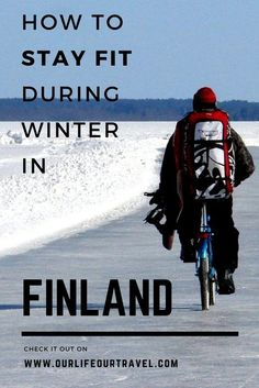 How to stay fit in Finland during winter - tips from an expat #winter #wintersports #finland #sad #fit