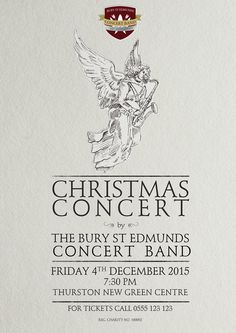Christmas Concert poster for the Bury St Edmunds Concert Band. I think angels play the saxophone. It's easier to tune than the harp. Featuring pencil illustration.