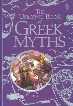 Usborne Book of Greek Myths (Usborne Myths & Legends) by Anna Milbourne,http://www.amazon.com/dp/0746089317/ref=cm_sw_r_pi_dp_xiLOsb0V66Y7RNCW