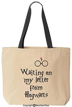 Waiting On My Letter From Hogwarts Canvas Tote Funny Harry Potter Reusable Bag by BeeGeeTees BeeGeeTees http://www.amazon.com/dp/B00T8ZDBW2/ref=cm_sw_r_pi_dp_dGuzvb1K3RTC4