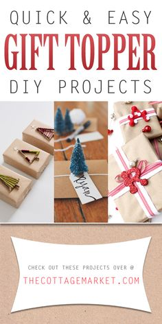 Quick and Easy Gift Topper DIY Projects - The Cottage Market #GiftTopperDIYProjects, #GiftTopperIdeas, #GiftTopperDIY
