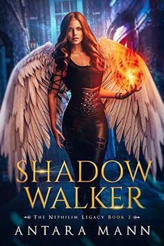 Amazon.com: Shadow Walker (The Nephilim Legacy Book 2) eBook : Mann, Antara: Kindle Store Dangerous Woman, Antara, Fantasy Books, Werewolf, Supernatural, Kindle, Ebooks, Urban, Amazon