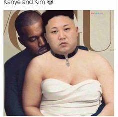 Kanye Kim = Kim Jong Un Really Funny Memes, Stupid Funny Memes, Funny Relatable Memes, Hilarious, Funny Humor, Wtf Funny, Laughing Funny, Funny Laugh, Funny Images