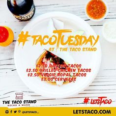 It's that time of the week again!  All day today:  $2.50 Grilled Chicken Tacos  $2.50 Pastor Tacos  $2.50 Veggie Nopal Tacos  $3.00 Cerveza  #TacoTuesday #LetsTaco #HechoaMano #TheTacoStand