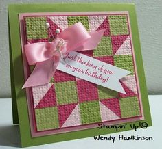 Got Rubber...Will Stamp!: Two Shades of PINK- Quilted Card ... like the straight pins thru the ribbon's knot