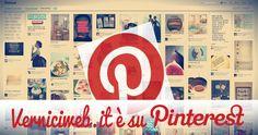 Novità verniciweb.it è su PinterestNon potevamo mancare su questo stupendo social network, Pinterest... siamo lieti di annunciarvi la nostra adesione, per una crescita web al top verniciweb si conferma...