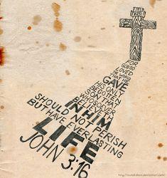 John 3:16 Typography by ~AxnAkshan on deviantART