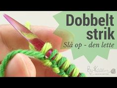 Opslag til dobbeltstrik - den lette - YouTube Double Knitting, Lace Knitting, Knitting Stitches, Knitting Patterns Free, Knit Crochet, Hobbies And Crafts, Diy And Crafts, Crochet Videos, Drops Design
