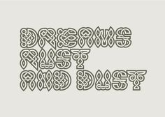 Typography - Celtic Revival by João Filipe, via Behance