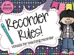 Recorder Rules Posters and Flashcards {Arrows} Catchy phrases and visuals for teaching recorder in the elementary music classroom!