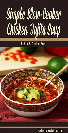 Easy and awesome slow cooker chicken fajita soup. No tortillas, but loaded up with veggies for a hot and wholesome cold weather crusher with a little kick to it!