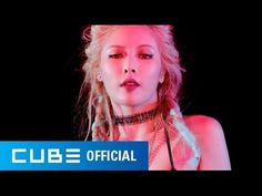 HYUNA - 잘나가서 그래 (Feat. 정일훈 Of BTOB) M/V HYUNA!!!! much respect!! MUCH LOVE!!!!! <3 my woman crush