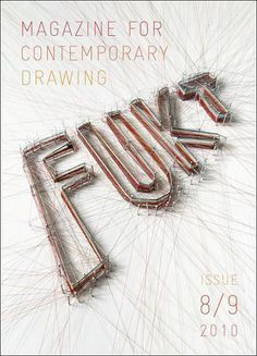 """Fukt (Germany)    Ace design!  FUKT  """"a Magazine for contemporary drawing, published once a year since 2000 with a selection of contemporary artists that work within the medium of drawing.""""    Art direction and design: Ariane Spanier  Editor: Bjorn Hegardt"""