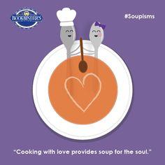 Soup for the soul #Soupisms