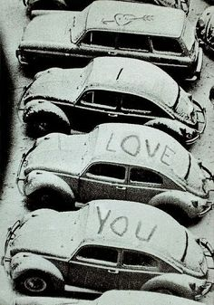 Volkswagen beetle with snow rooftop written I love you on it All You Need Is Love, My Love, Vw Vintage, Vintage Vibes, Vintage Black, Vintage Photos, Love Bugs, Vw Beetles, Beetle Bug