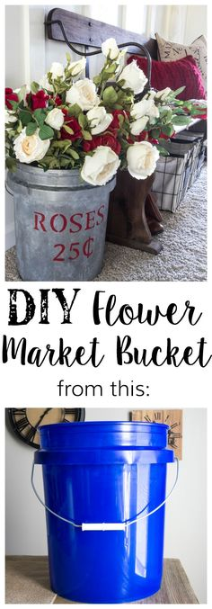 Add this DIY Flower Market Bucket to your home decor -- add the text 'Rose' and add roses as a filler to make it perfectly festive for…