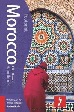 From imperial cities to Atlantic fortress towns, medinas to mint tea, Footprint's fully revised and updated edition to Morocco guides you round the land that has intrigued travellers for centuries. Morocco Handbook Edition available now. Michael Palin, Footprint, Travel Guides, Morocco, Outdoor Blanket, Africa, Author, Books, Mint Tea