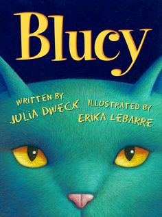 """Julia Dweck scores another winner Blucy ! This book is beautifully illustrated, features solid rhyming verse, has a most unusual main character in Blucy the cat, and will surely be loved and. New Books, Books To Read, Mentor Texts, Blue Cats, Sight Words, Book Activities, Childrens Books, Reading, Book Blogs"