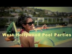 Pool Parties in West Hollywood - The Heart of Los Angeles - YouTube