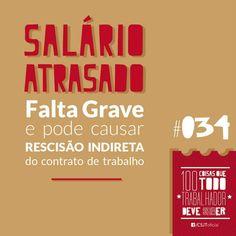 Fonte: Conselho Superior da Justiça do Trabalho (CSJT) #Salárioatrasado #Faltagrave #Recisão #Emprego