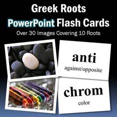 Free Greek root power point flash cards using pictures for those visual learners.