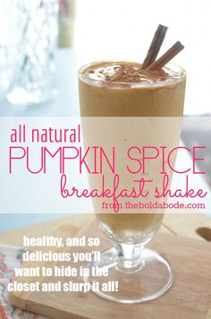 All natural Pumpkin Spice Breakfast Shake. So delicious you'll want to hide in the closet and slurp it all yourself! 4 frozen bananas ¾ cup of pumpkin puree Pumpkin Spice cinnamon vanilla cup milk Pumpkin Smoothie, Apple Smoothies, Healthy Smoothies, Healthy Drinks, Healthy Eats, Pumpkin Protein Shake, Healthy Pumpkin, Healthy Breakfasts, Eating Healthy