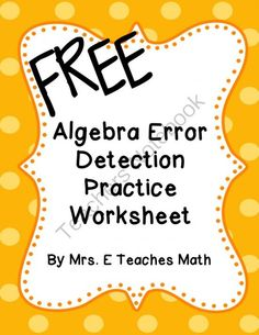 Algebra Error Detection Practice Worksheet from Mrs.ETeachesMath on TeachersNotebook.com -  (1 page)  - Error detection worksheet involving rational exponents, radicals, and combining like terms