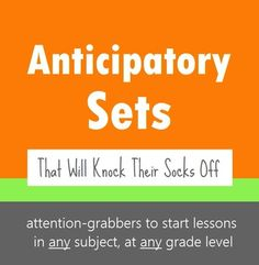 This is a FANTASTIC collection of over 40 different ideas for anticipatory sets (also known as advance organizers, set inductions, or hooks) to focus students' attention, activate prior knowlege, and prepare them for the day's lesson. Every idea is adaptable to any subject area and any grade level, and they can be used over and over again throughout the year.