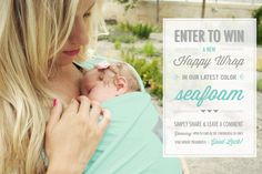 Enter to win a Happy Wrap in Seafoam over on our facebook page!  #babywearing #giveaway Happy Baby Wrap, Latest Colour, Enter To Win, Everything Baby, Babywearing, Baby Wraps, Sea Foam, Blessing, Giveaway