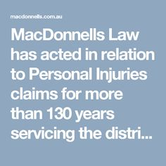 MacDonnells Law has acted in relation to Personal Injuries claims for more than 130 years servicing the districts of Cairns, Townsville and Brisbane. We have accredited personal injuries specialists who provide expert personal injury advice for our clients. #PersonalInjuryLawyersTownsville https://macdonnells.com.au/compensation/personal-injury-lawyers