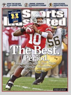 Nov 27 2006 Sports Illustrated Magazine Troy Smith Ohio State Buckeyes on cover Buckeyes Football, Ohio State Football, Ohio State Buckeyes, College Football, Ohio State Vs Michigan, Ohio State University, Bo Schembechler, Sports Magazine Covers, High School Plays