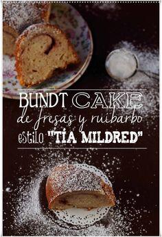 Bundt cake de fresas y ruibarbo estilo Tía Mildred {by Paula, Con las Zarpas en la Masa}