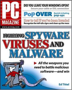 PC Magazine Fighting Spyware, Viruses, and Malware « Library User Group