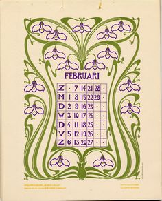 Art Nouveau 1904 Dutch Calendar for February ~ Anna Sipkema, illustrator Vintage Calendar, Art Calendar, Calendar Girls, Calendar Pages, Art Nouveau, Jugendstil Design, Dutch Artists, Arts And Crafts Movement, Vintage Images