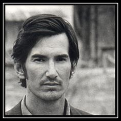 """Townes Van Zandt- """"Close your eyes I'll be here in the morning, close your eyes I'll be here for a while"""""""