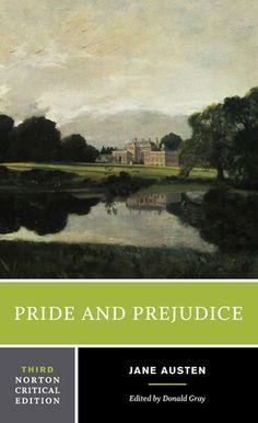 "Pride and Prejudice by Jane Austen, Norton Critical Edition (3rd ed.), W. W. Norton & Company. Cover: ""Malvern Hall, Warwickshire"" by John Constable, 1809. Tate Gallery."