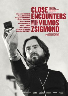 Cannes 2016 rattrapage! Critique de l'excellent documentaire Close encounters with Vilmos Zsigmond de Pierre Filmon, projeté à Cannes Classics