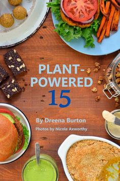 Dreena Burton's Plant-Powered 15 ebook - Recipes are all vegan, oil-free, gluten-free. Beautiful photos by Novembrino Axworthy for every recipe! - I made 4 of the recipes this weekend and all were quite yummy. Whole Foods Vegan, Whole Food Recipes, Drink Recipes, Vegan Vegetarian, Vegetarian Recipes, Healthy Recipes, Vegan Raw, Plant Based Diet, Plant Based Recipes