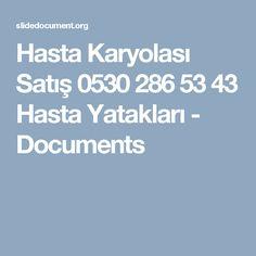 Hasta Karyolası Satış 0530 286 53 43 Hasta Yatakları - Documents