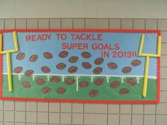 Sept-October Football bulletin board for new year/Super Bowl. Children write goals for the year on the footballs. Football Bulletin Boards, Speech Bulletin Boards, Hallway Bulletin Boards, Back To School Bulletin Boards, School Decorations, School Themes, School Ideas, Sports Theme Classroom, Math Classroom