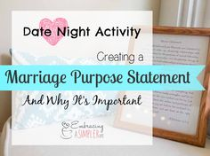Date Night Activity: Creating a Marriage Purpose Statement and Why It's Important