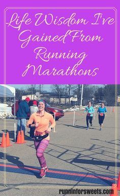 Life Wisdom I've Gained from Running Marathons | Life Changing Lessons