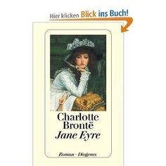 Jane Eyre: Eine Autobiographie. Charlotte Bronte
