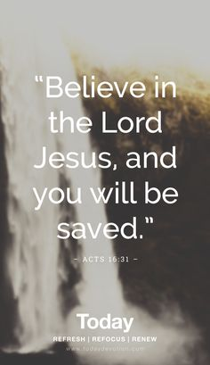 Bible Verses to Live By: Believe in the Lord Jesus, and you will be saved. Bible Verses Quotes, Bible Scriptures, Faith Quotes, Faith Verses, Jesus Christ Quotes, Sunday Quotes Funny, Encouragement, Christian Quotes, Christian Faith