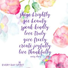 Plant seeds of love. For the app of beautiful wallpapers ~ www.everydayspirit.net xo #gratitude #kindness
